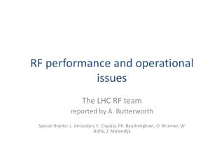 RF performance and operational issues