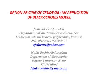 OPTION PRICING OF CRUDE OIL: AN APPLICATION OF BLACK-SCHOLES MODEL