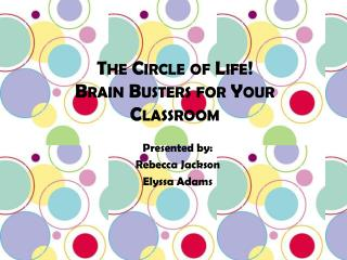 The Circle of Life! Brain Busters for Your Classroom