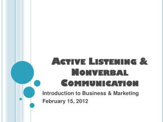 Active Listening & Nonverbal Communication