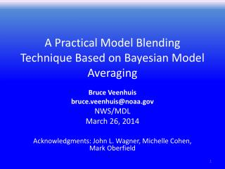 A Practical Model Blending Technique Based on Bayesian Model Averaging