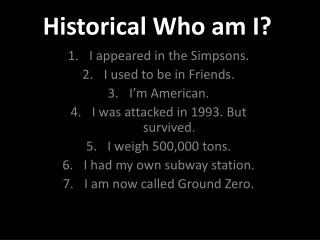 Historical Who am I?