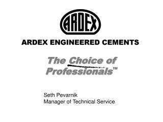 The Choice of Professionals ™