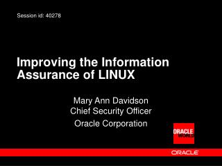 Improving the Information Assurance of LINUX