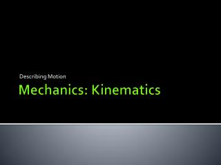 Mechanics: Kinematics