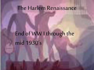 The Harlem Renaissance