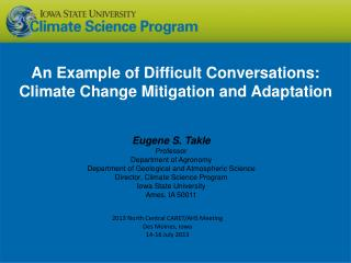 An Example of Difficult Conversations: Climate Change Mitigation and Adaptation