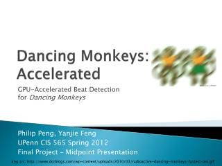 Dancing Monkeys: Accelerated