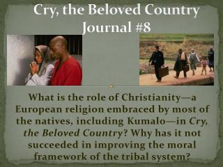 Cry, the Beloved Country Journal #8
