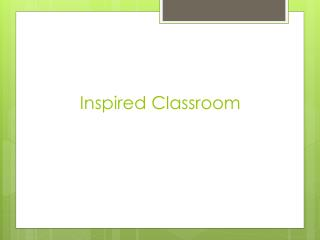 Inspired Classroom