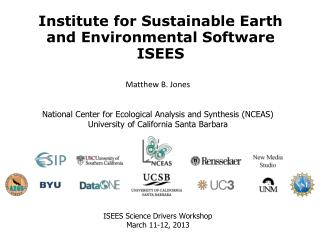 Institute  for Sustainable Earth and Environmental  Software ISEES