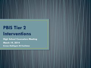 PBIS Tier 2 Interventions
