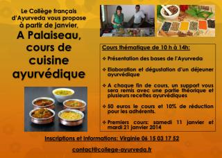 Inscriptions  et Informations: Virginie 06 15 03 17  52 contact@college-ayurveda.fr