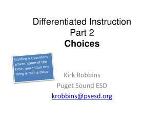 Differentiated Instruction Part  2 Choices