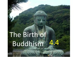 The Birth of Buddhism