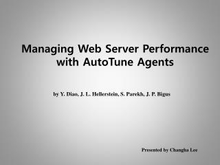 Managing Web Server Performance with AutoTune Agents