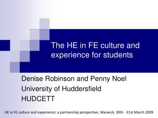 The HE in FE culture and experience for students