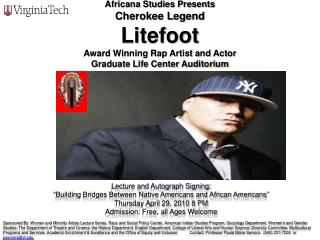 Africana Studies Presents Cherokee Legend Litefoot Award Winning Rap Artist and Actor