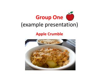 Group One (example presentation)