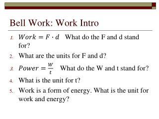 Bell Work: Work Intro