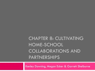 Chapter 8: Cultivating home-school collaborations and partnerships