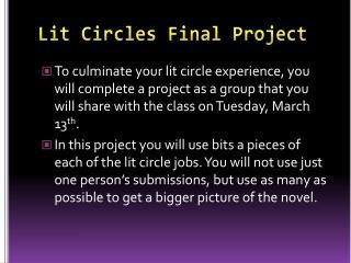 Lit Circles Final Project
