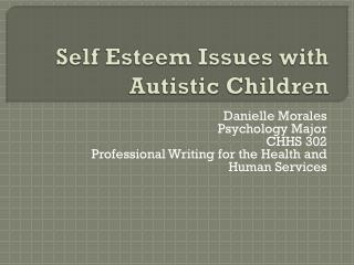 Self Esteem Issues with Autistic Children