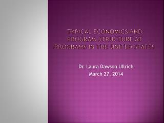Typical Economics PhD program structure at programs in the united states
