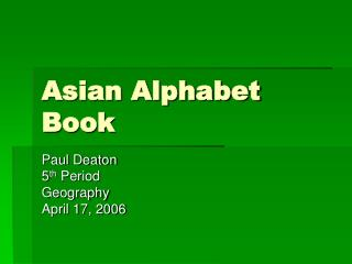 Asian Alphabet Book