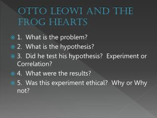 Otto  Leowi  and the Frog Hearts
