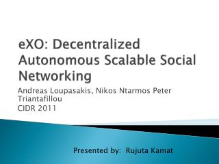 eXO : Decentralized  Autonomous Scalable Social Networking