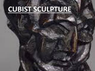 Cubist sculpture…