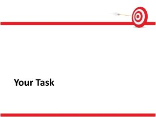 Your Task