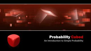 Probability  Cubed