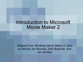 Introduction to Microsoft Movie Maker 2