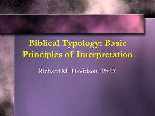 Biblical Typology: Basic Principles of Interpretation