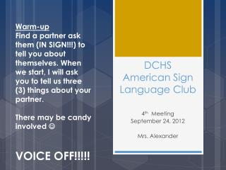 DCHS American Sign Language Club