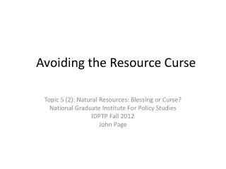 Avoiding the Resource Curse