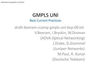 GMPLS UNI Best Current Practices