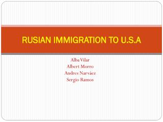 RUSIAN IMMIGRATION TO U.S.A
