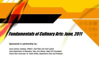 Fundamentals of Culinary Arts: June, 2011