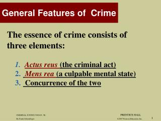 General Features of  Crime