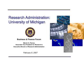 Research Administration:  University of Michigan