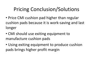 Pricing Conclusion/Solutions
