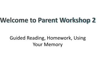 Guided Reading, Homework, Using Your Memory