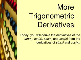 More Trigonometric Derivatives