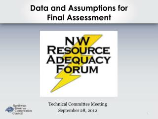 Data and Assumptions for Final Assessment