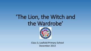 'The Lion, the Witch and the Wardrobe'