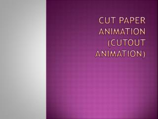 Cut Paper Animation (Cutout Animation)