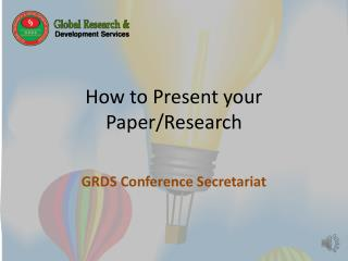How to  Present your Paper/Research
